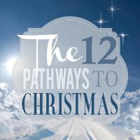 The Twelve Pathways to Christmas