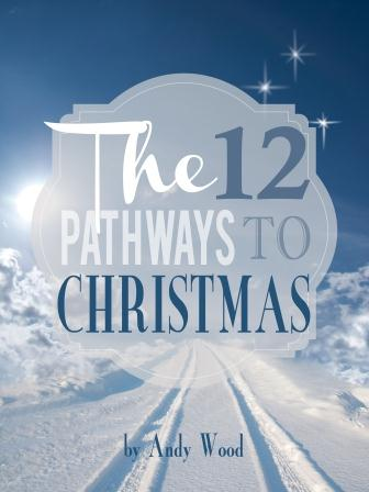 The Twelve Pathways To Christmas (FREE Giveaway!!)