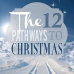 Free for the Next Five Days!  The Twelve Pathways to Christmas